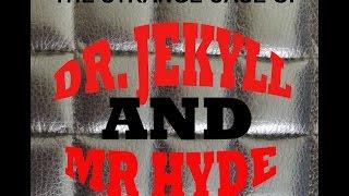 THE STRANGE CASE OF DR JEKYLL AND MR HYDE (Full audiobook)
