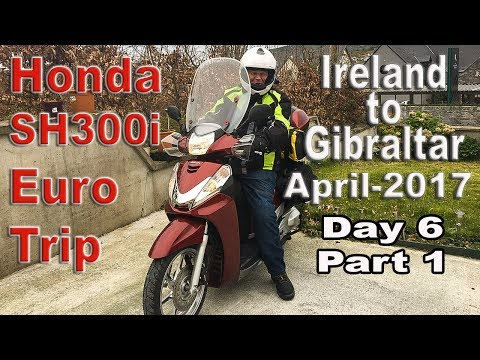 Ireland to Gibraltar Motorcycle trip_Day 6_Part 1
