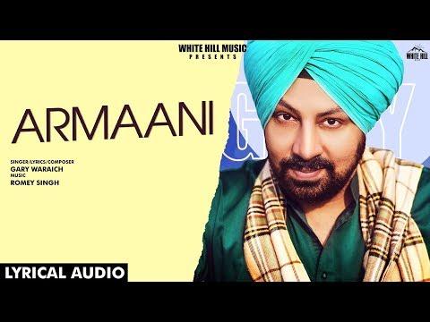 Armaani (Lyrical Audio) | Gary Waraich | New Punjabi Song 2019 | White Hill Music
