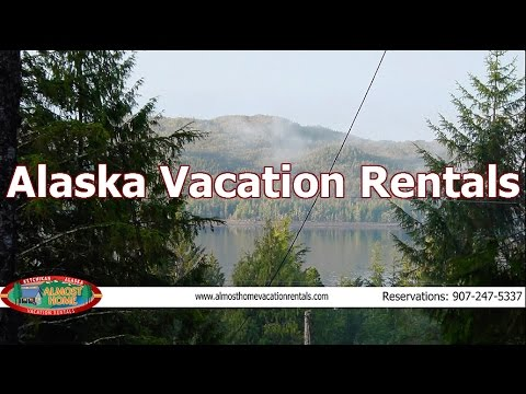 Alaska Vacation Rentals -Ketchikan Alaska Vacation Rentals