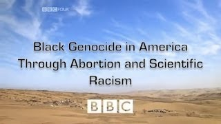 Black Genocide in America is Abortion & Scientific Racism