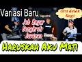 Cover _ Haruskah Aku Mati  Arief l Dongkrek Jaranan version Full Jeb Terbaru 2021 by yayan jandut
