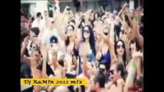 DJ RaMIn 2012 club MIX