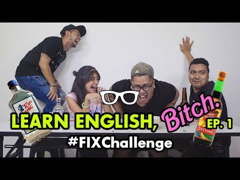 #FIXChallenge: Learn English, BITCH (feat. Cameo Project)