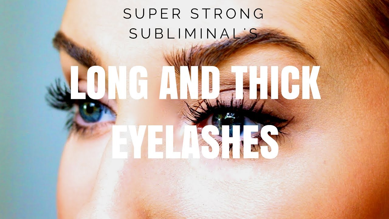 Long And Thick Eyelashes Super Strong Affirmations 100 Result