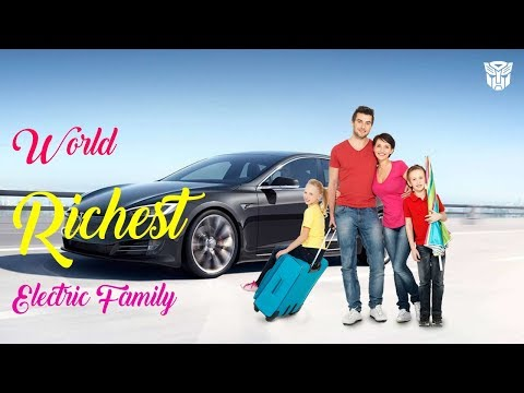World Richest Electric Family : The Tesla Family!