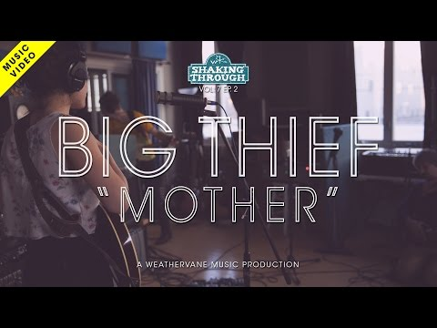 Big Thief w. Luke Temple - Mother | Shaking Through (Music Video)