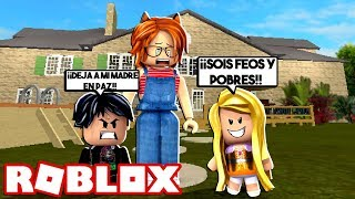 UNSOPORTABLE BABY MAKES BULLYING TO MY FAMILY AND VECINOS FOR BEING POBRES in ROBLOX 😱