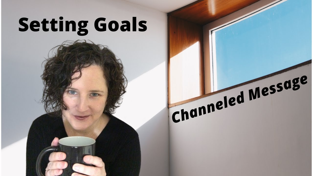 New video Posted - Channeled Message on Setting Goals - #5dshift #5thdimension #3rddimension