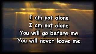 I Am Not Alone - Kari Jobe - Worship  with lyrics
