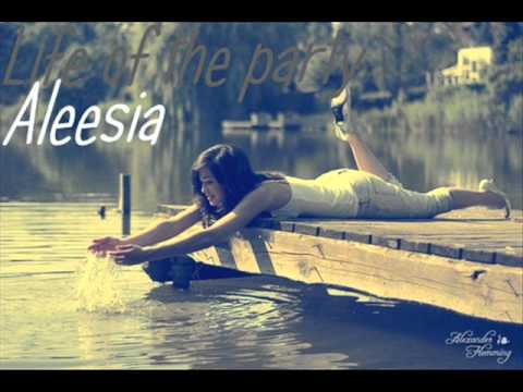 Aleesia - Life of the party