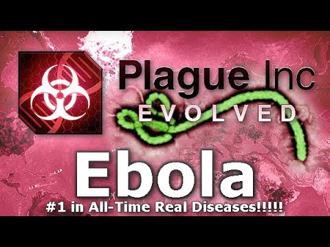 Plague Inc. Custom Scenarios - Ebola