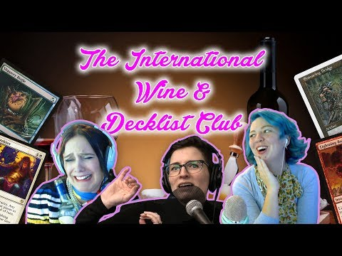 The International Wine and Decklist Club: For Fancy Lovers of Modern Magic the Gathering...and Wine