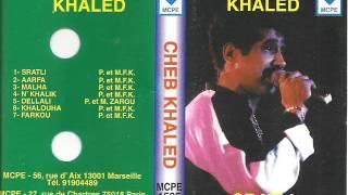 Cheb Khaled - Rani Halef Ma N