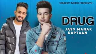 Drug Jass Manak Kaptaan New Punjabi Song 2019 (Swag Record)