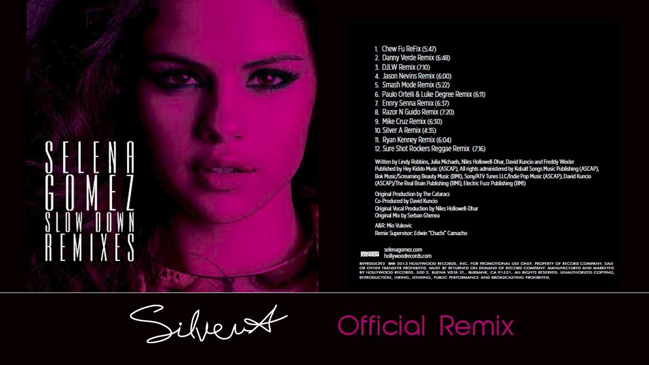 Selena Gomez - Slow Down (Silver A. Official Remix) - YouTube