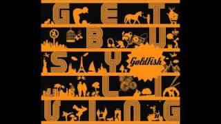 Goldfish - Humbug