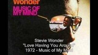 Watch Stevie Wonder Love Having You Around video