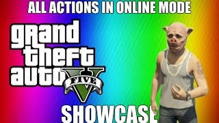 Gta V - All actions in online mode - Showcase + First person actions