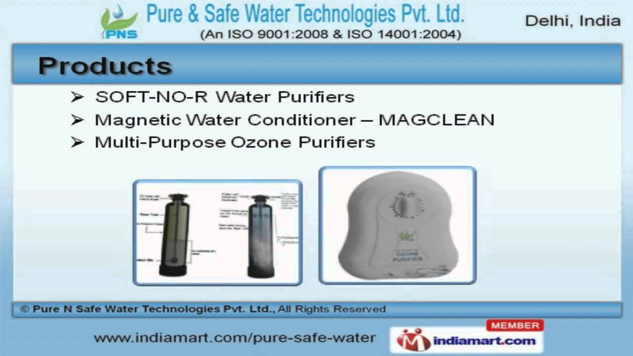 Water Treatment Systems By Pure N Safe Water Technologies Private Limited,  New Delhi