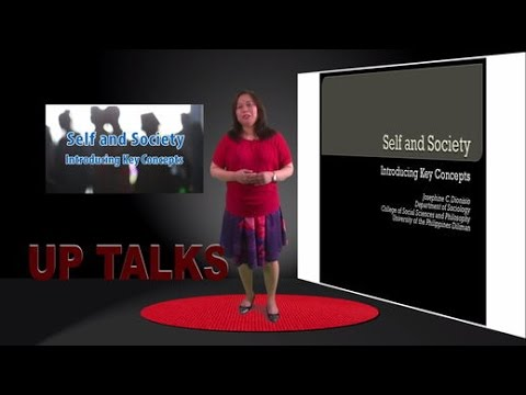 Self and Society: Introducing Key Concepts | Prof. Josephine Dionisio