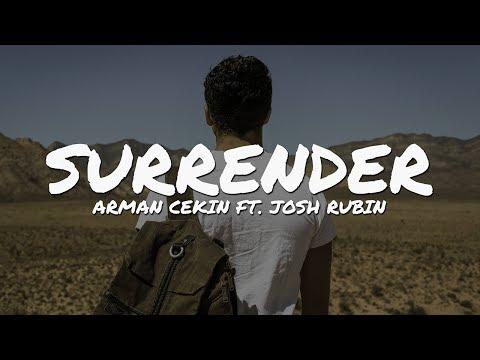 Arman Cekin - Surrender (ft. Josh Rubin) (Lyrics Video)