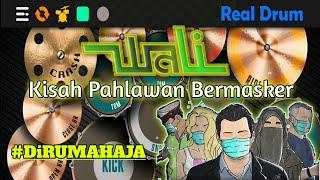 Wali - Kisah Pahlawan Bermasker    Real Drum Cover