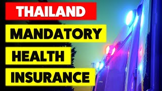 Thailand Mandatory Health Insurance Update