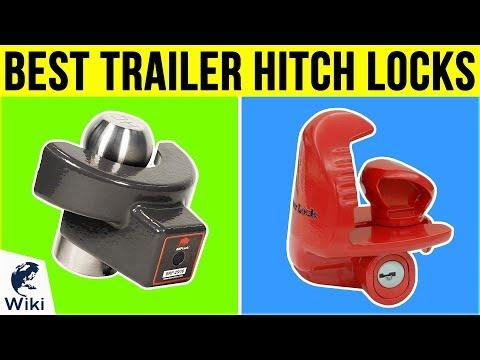10 Best Trailer Hitch Locks 2019