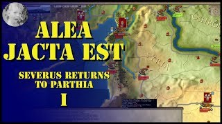 Ageod Alea Jacta Est - Severus Returns to Parthia - Part I