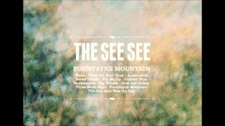 The See See - Three More Days