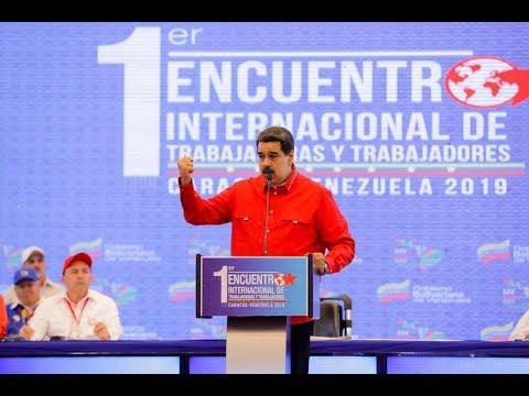 Presidente Nicolás Maduro en 1er Encuentro Internacional de Trabajadores, 30 agosto 2019