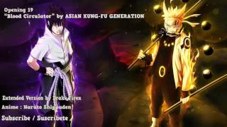 "Naruto Shippuden Opening 19 - ""Blood Circulator"" (Extended Version)"