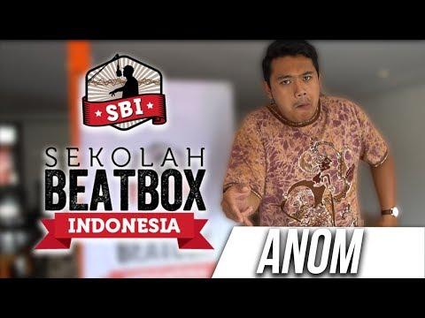 Anom | Sekolah Beatbox Indonesia