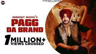 Pagg Da Brand (Inderjit Nikku) Mp3 Song Download
