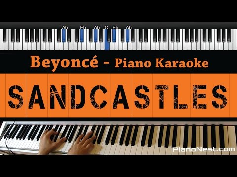 Beyonce - Sandcastles - Piano Karaoke / Sing Along / Cover With Lyrics