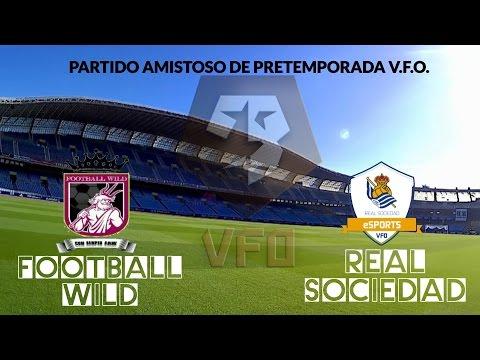 Real Sociedad eSport AMISTOSO PRETEMPORADA VFO vs Football wild