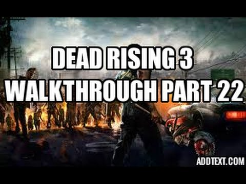 Dead Rising 3 walkthrough part 22 ( to the karaoke bar )