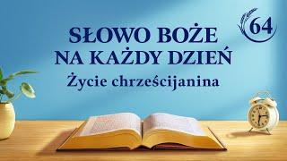 """Słowo Boże na każdy dzień   """"Słowa Boże dla całego wszechświata Rozdział 27""""   Fragment 64"""