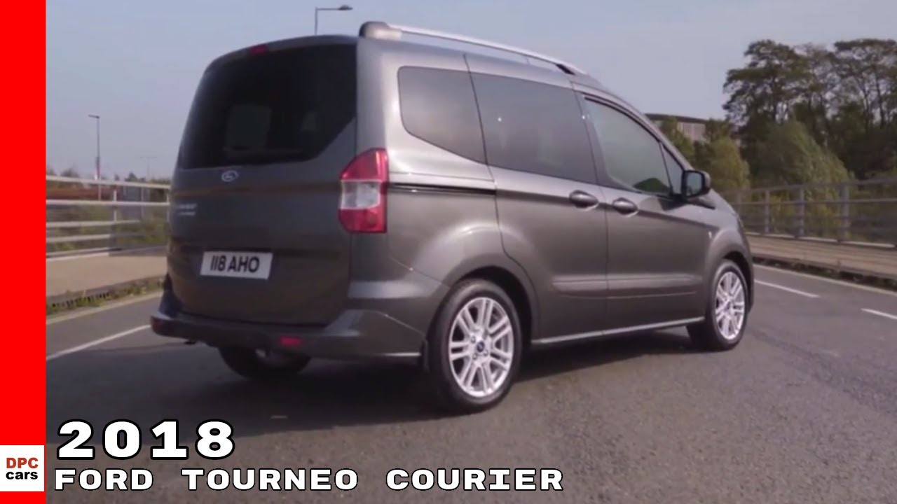 2018 ford tourneo courier youtube. Black Bedroom Furniture Sets. Home Design Ideas