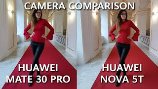 Huawei Mate 30 Pro vs Huawei Nova 5T IN-DEPTH Camera Comparison Review!