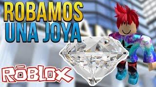 ROBANDO UNA JOYA EN ROBLOX, SOMOS LADRONES - Rob The Jewelry Store Obby