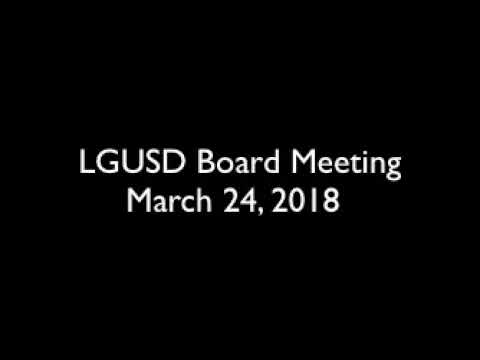 LGUSD Board Meeting for March 12, 2018