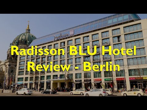 Berlin Radisson BLU Hotel Review