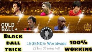 Black ball trick in Legends Worldwide Gold Ball+ Pack pes 2019 mobile