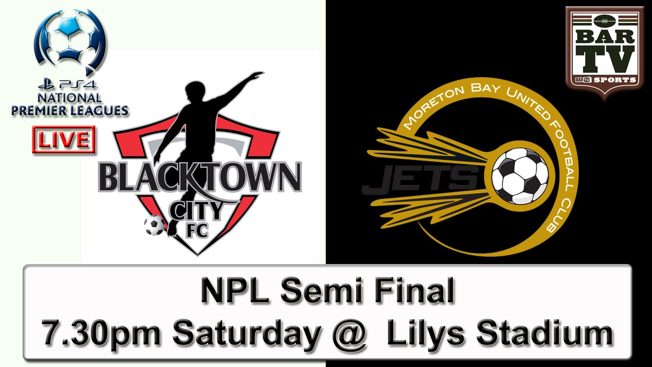 2015 NPL Semi Final - Blacktown City v Moreton Bay United @ Lilys Stadium - Seven Hills