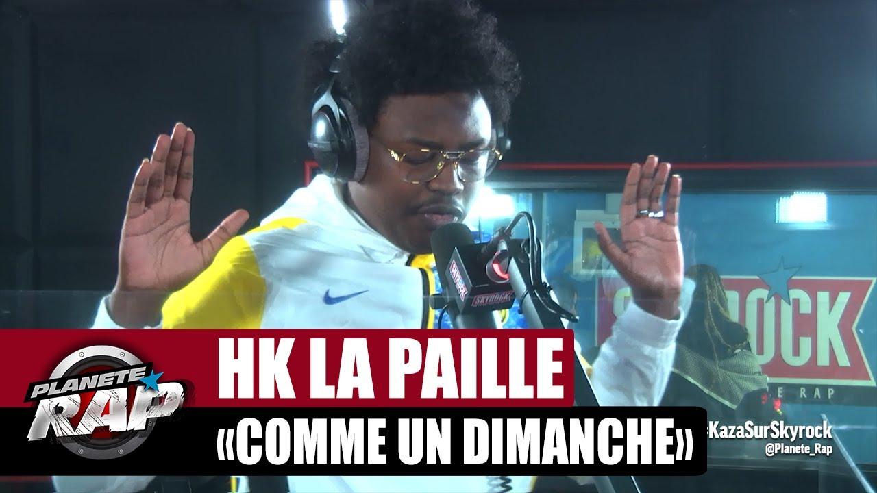 """Download [Exclu] HK La Paille """"Comme un dimanche"""" #PlanèteRap"""