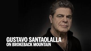 GUSTAVO SANTAOLALLA on BROKEBACK MOUNTAIN | TIFF Bell Lightbox 2014