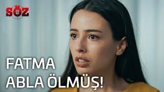 Söz | 22.Bölüm - Fatma Abla Ölmüş!