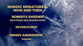 Never Aldrig - pianist Roberta Swedien, composer Benny Andersson